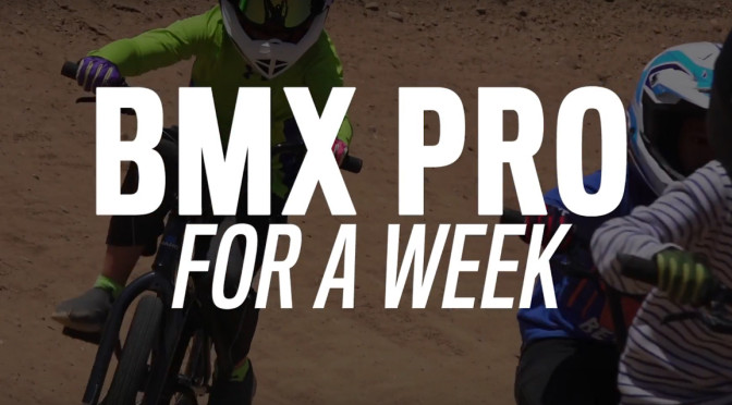 BMX Pro For A Week edit